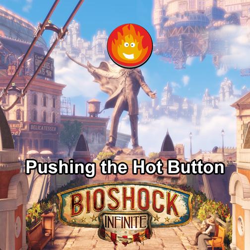 HotButtonBioshock