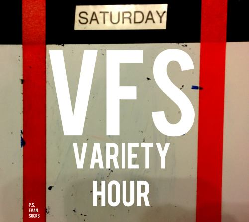 VFS Variety Hour